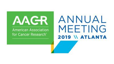 The 2019 Meeting of the American Association for Cancer Research (AACR)